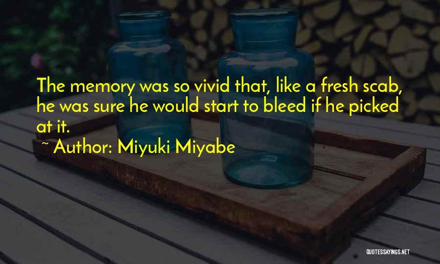 Miyuki Miyabe Quotes 819994