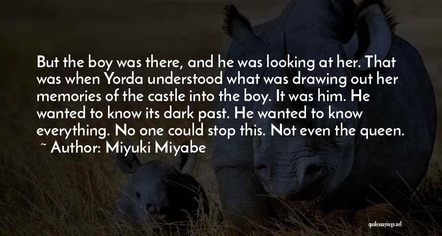 Miyuki Miyabe Quotes 832335
