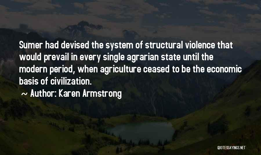 Modern Agriculture Quotes By Karen Armstrong