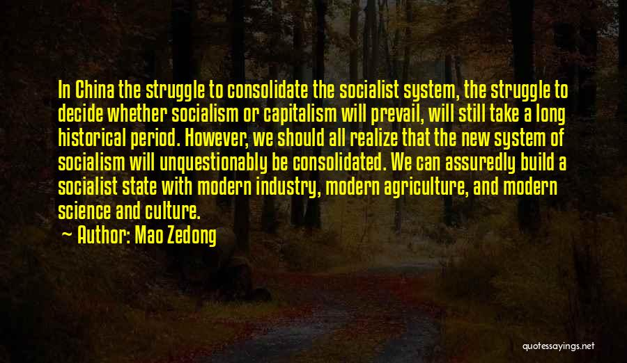 Modern Agriculture Quotes By Mao Zedong