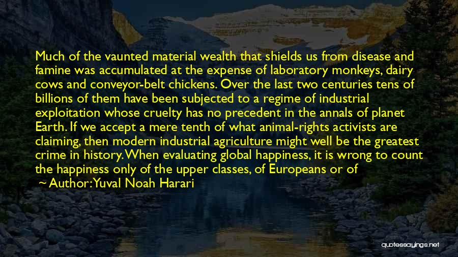 Modern Agriculture Quotes By Yuval Noah Harari