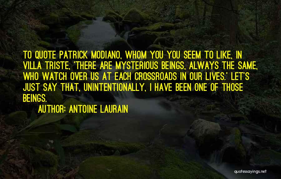Modiano Patrick Quotes By Antoine Laurain