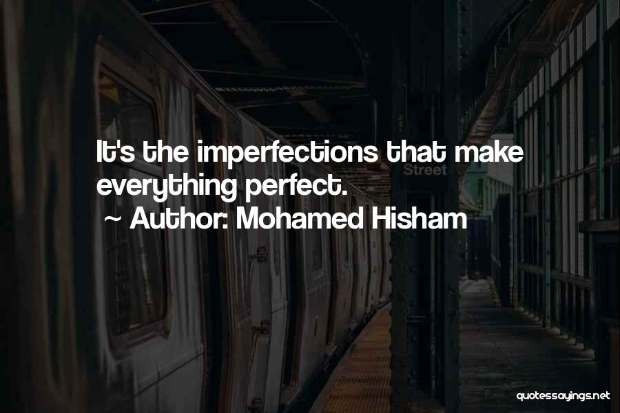 Mohamed Hisham Quotes 1234002