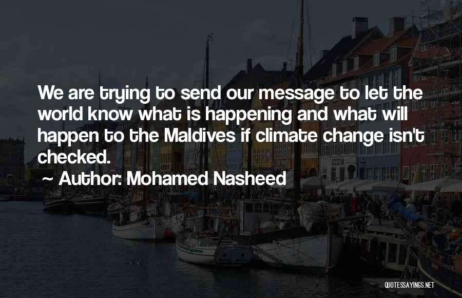 Mohamed Nasheed Quotes 1140833