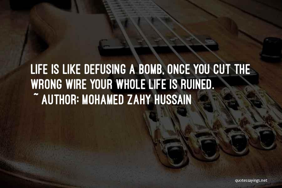 Mohamed Zahy Hussain Quotes 1179266