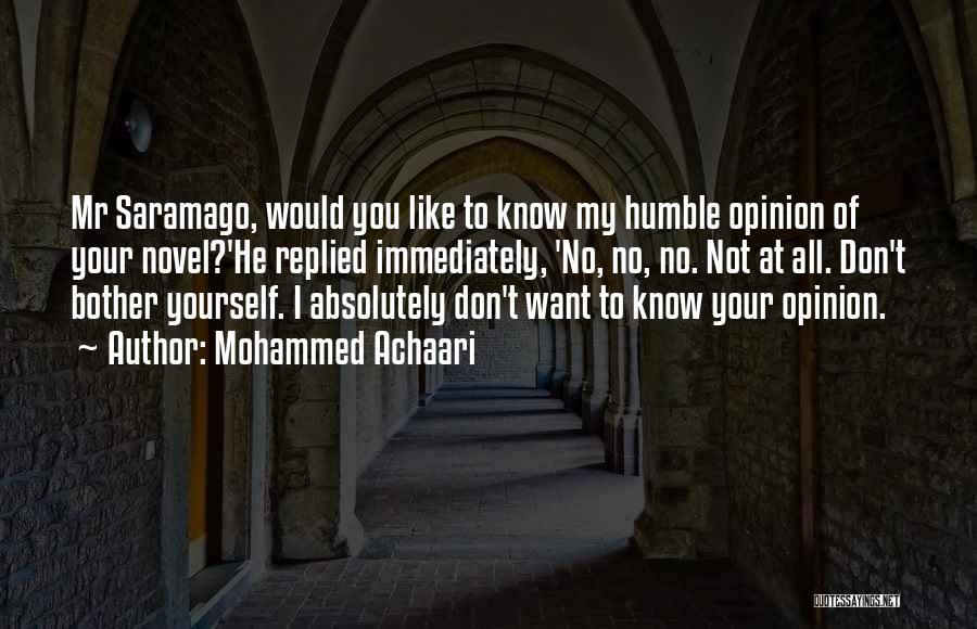 Mohammed Achaari Quotes 1199167