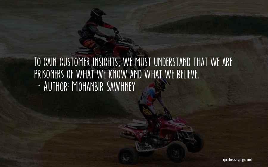 Mohanbir Sawhney Quotes 399477