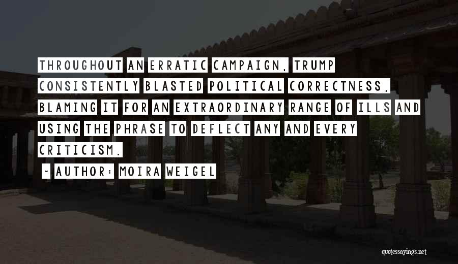 Moira Weigel Quotes 1153648