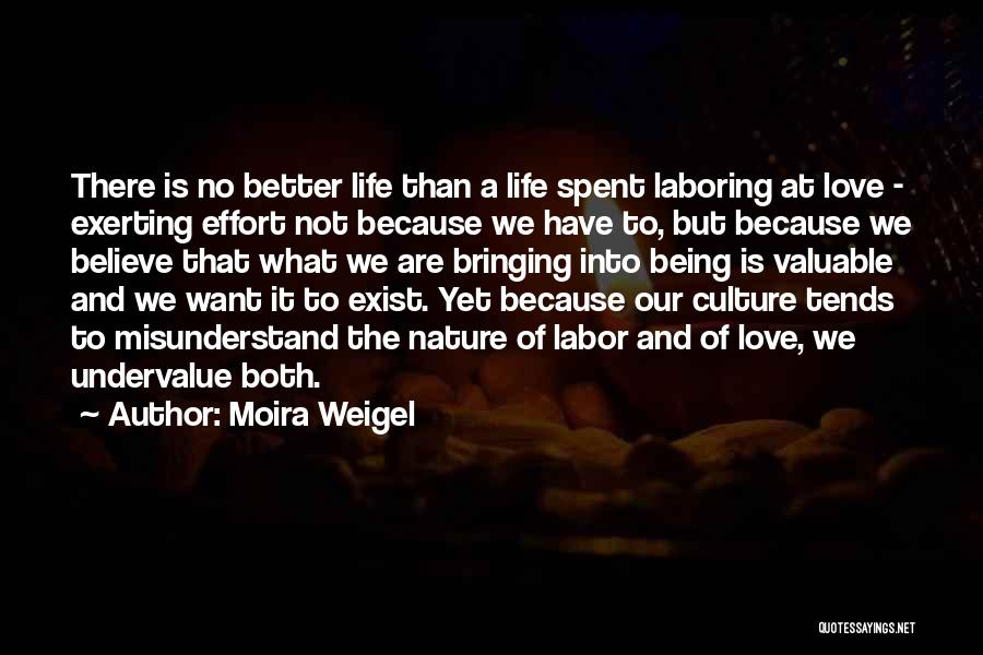 Moira Weigel Quotes 1795326