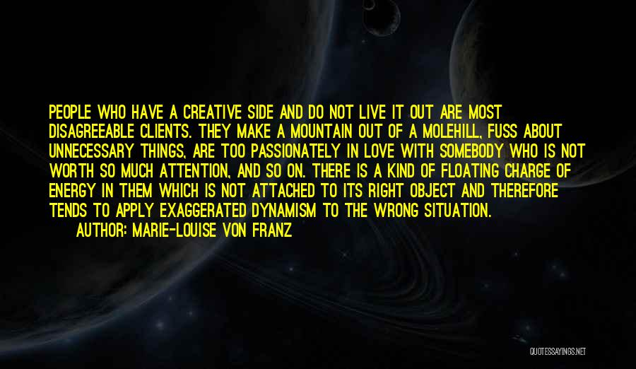 Molehill Quotes By Marie-Louise Von Franz