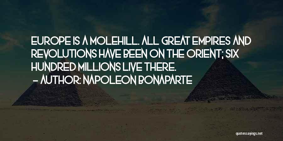 Molehill Quotes By Napoleon Bonaparte