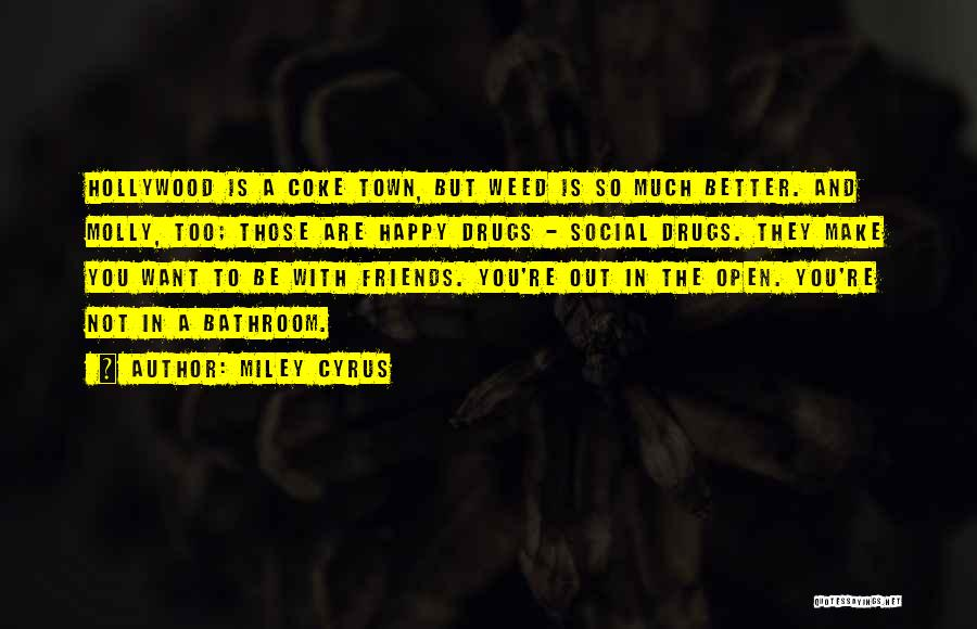 Top 3 Quotes & Sayings About Molly Drug