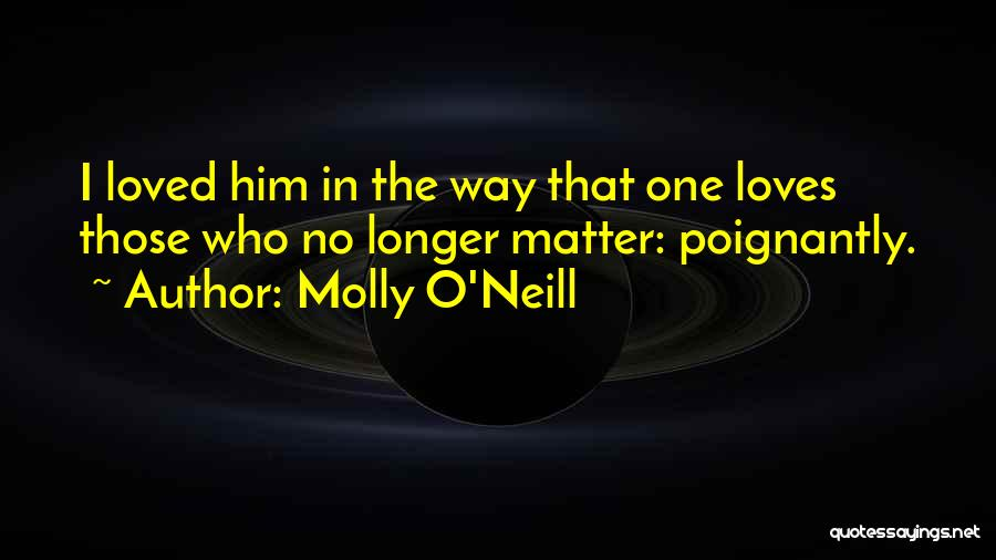 Molly O'Neill Quotes 1839744