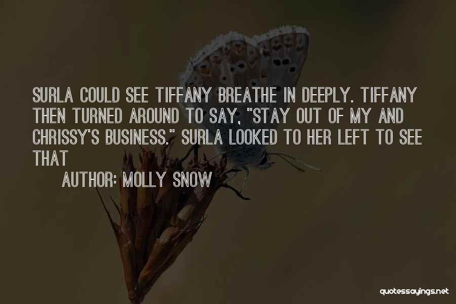 Molly Snow Quotes 1983787