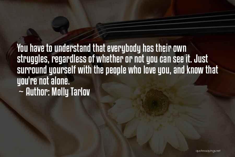 Molly Tarlov Quotes 1262531