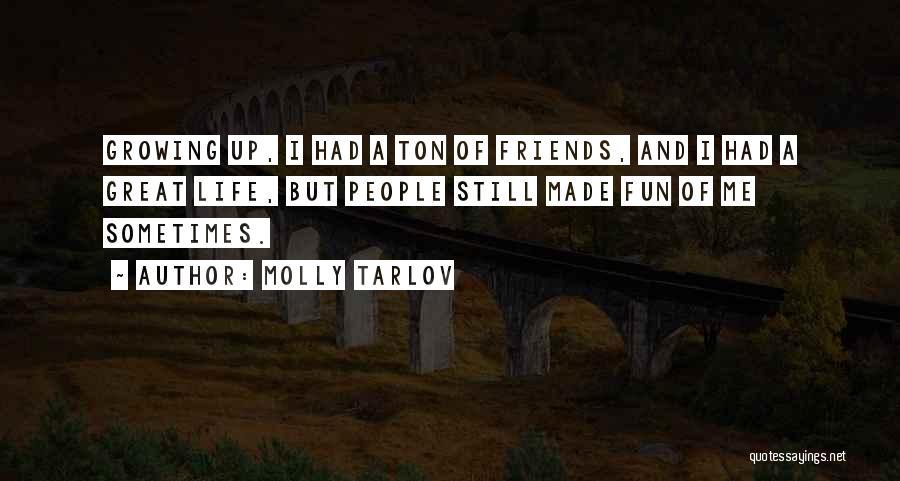 Molly Tarlov Quotes 1445637