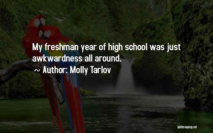 Molly Tarlov Quotes 1971461