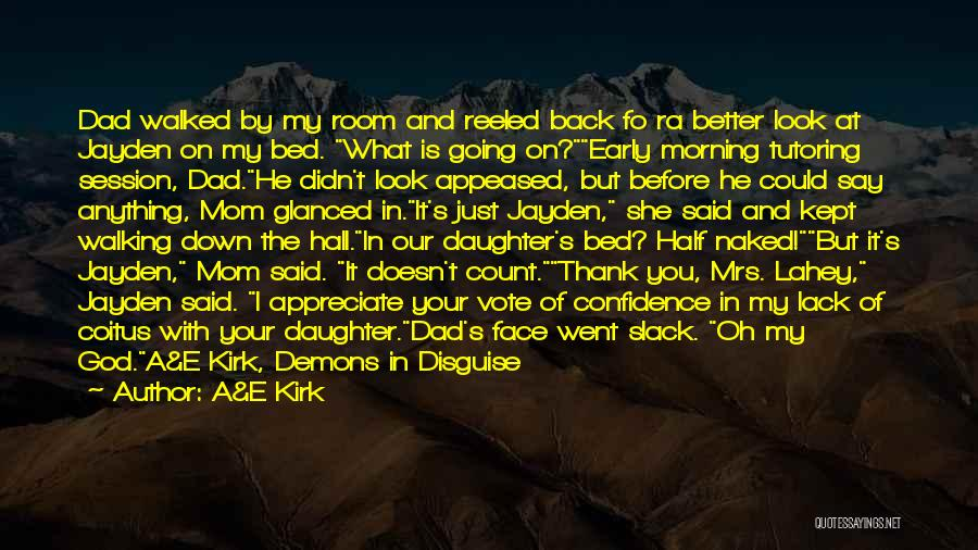 Mom And Dad From Daughter Quotes By A&E Kirk