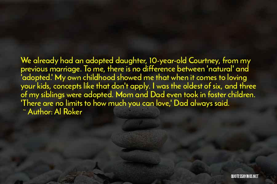 Mom And Dad From Daughter Quotes By Al Roker