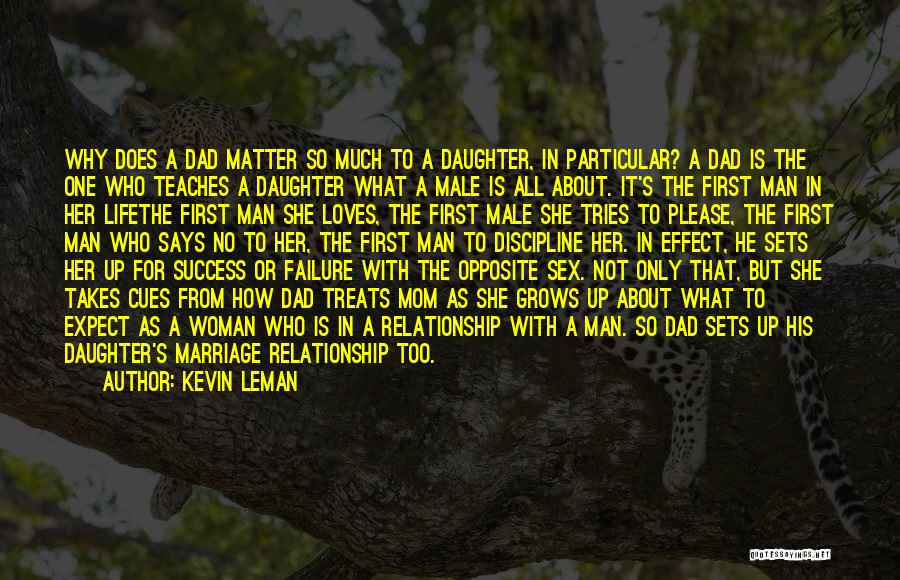 Mom And Dad From Daughter Quotes By Kevin Leman