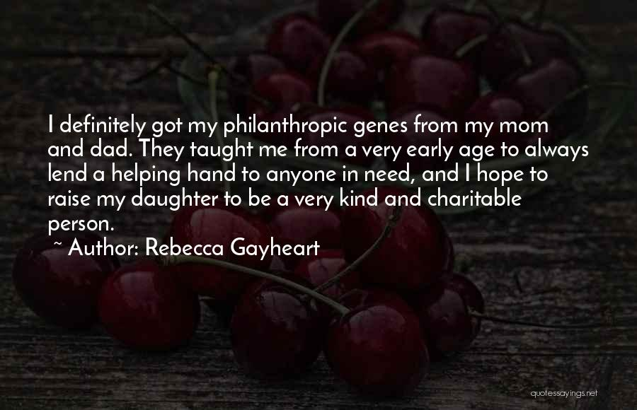 Mom And Dad From Daughter Quotes By Rebecca Gayheart