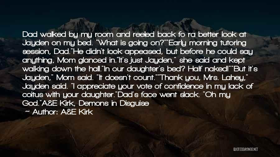 Mom And Daughter Quotes By A&E Kirk