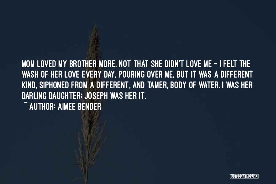 Mom And Daughter Quotes By Aimee Bender