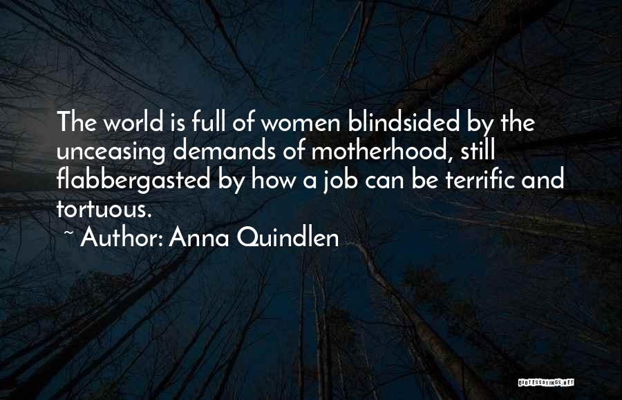 Mom And Daughter Quotes By Anna Quindlen