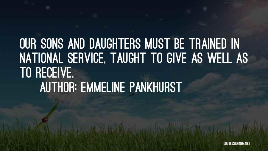 Mom And Daughter Quotes By Emmeline Pankhurst