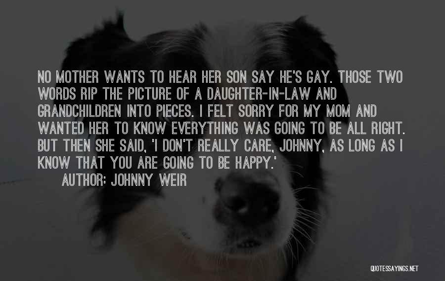 Mom And Daughter Quotes By Johnny Weir