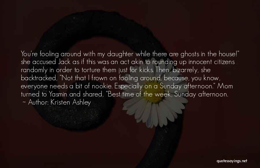 Mom And Daughter Quotes By Kristen Ashley