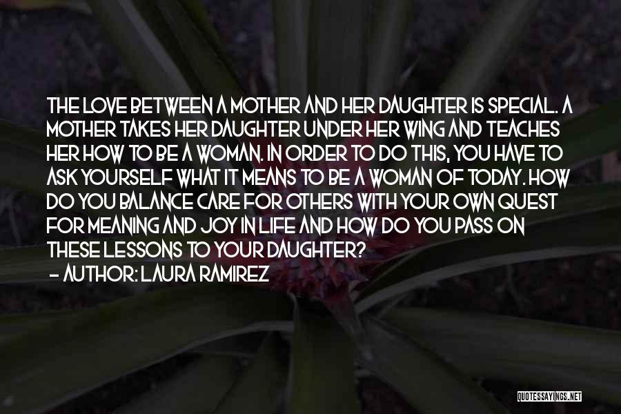 Mom And Daughter Quotes By Laura Ramirez