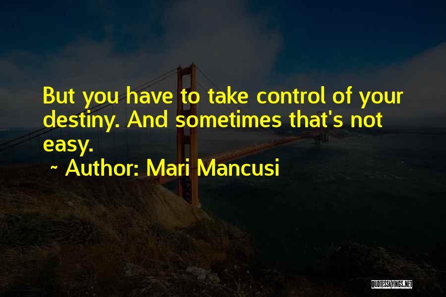 Mom And Daughter Quotes By Mari Mancusi