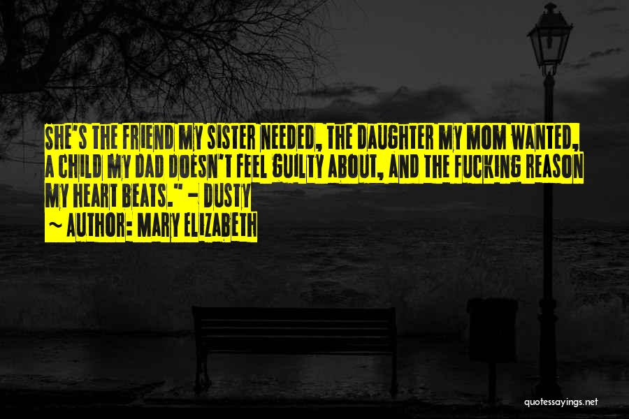 Mom And Daughter Quotes By Mary Elizabeth
