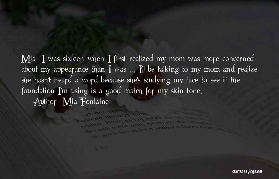 Mom And Daughter Quotes By Mia Fontaine