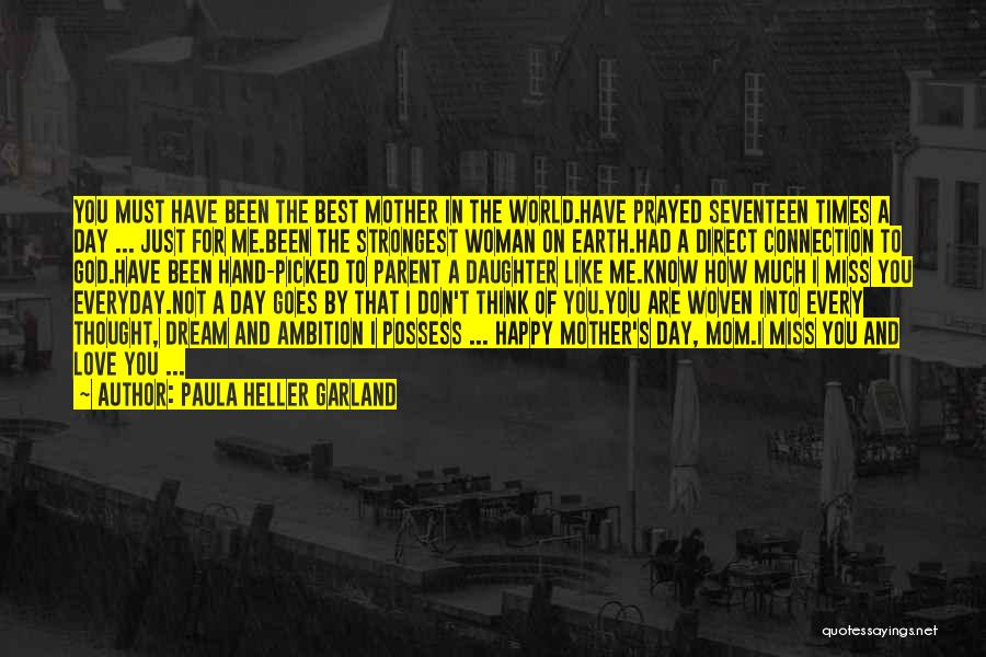 Mom And Daughter Quotes By Paula Heller Garland