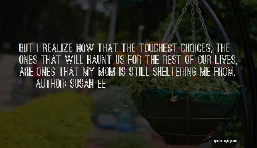 Mom And Daughter Quotes By Susan Ee