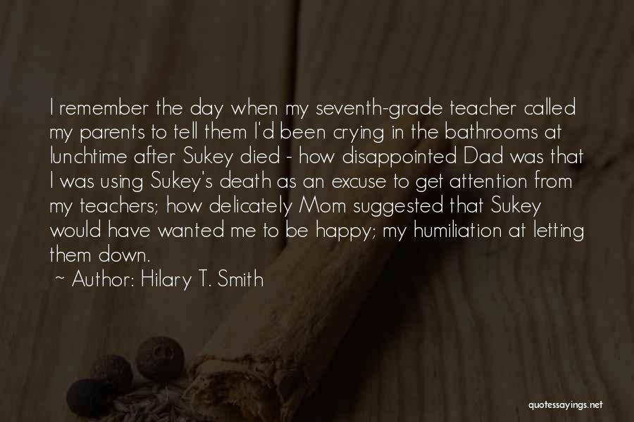 Mom N Dad Quotes By Hilary T. Smith