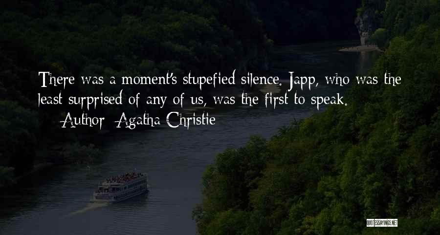 Moment Of Silence Quotes By Agatha Christie