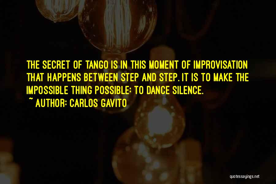 Moment Of Silence Quotes By Carlos Gavito