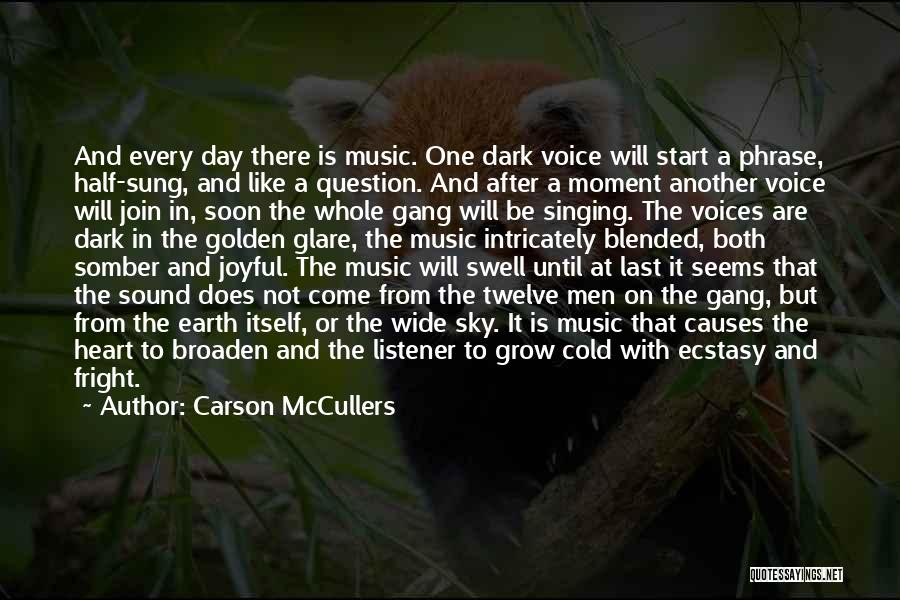 Moment Of Silence Quotes By Carson McCullers