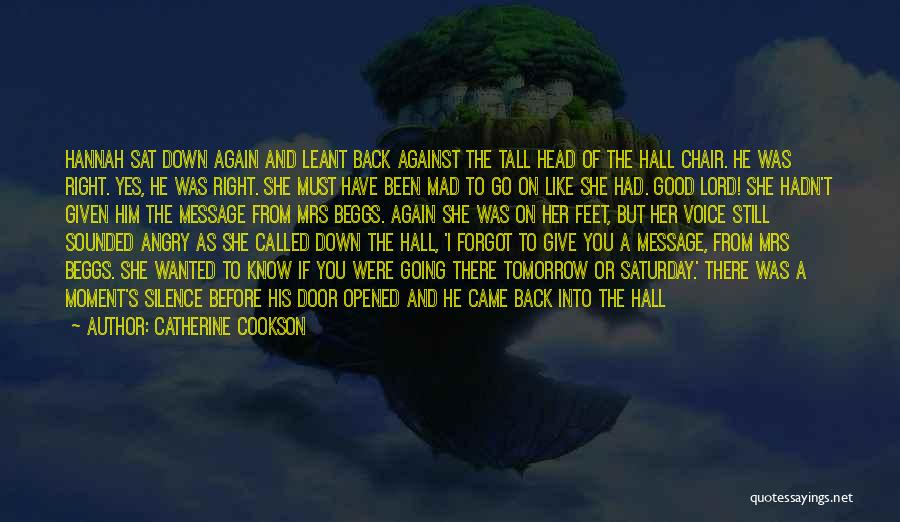 Moment Of Silence Quotes By Catherine Cookson