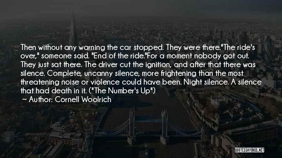 Moment Of Silence Quotes By Cornell Woolrich