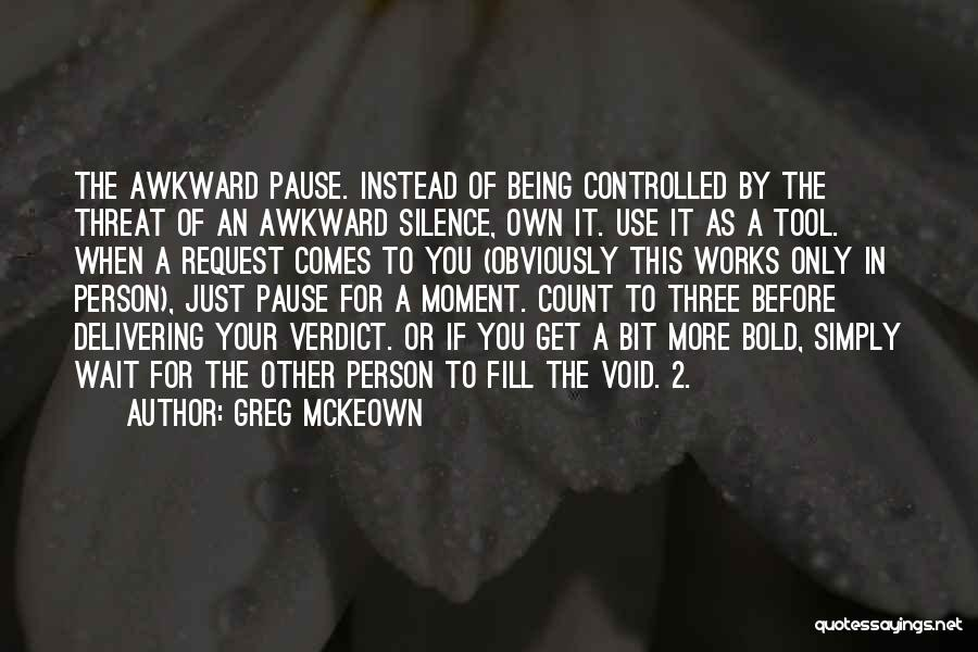 Moment Of Silence Quotes By Greg McKeown
