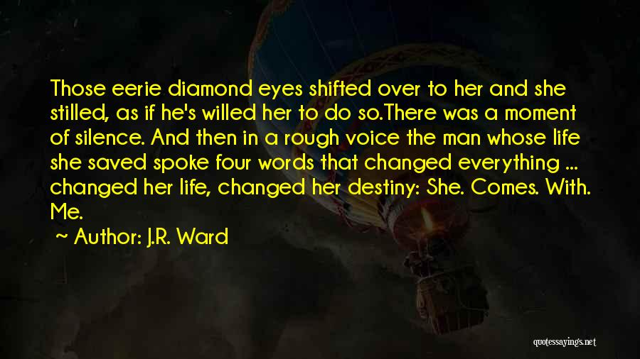 Moment Of Silence Quotes By J.R. Ward