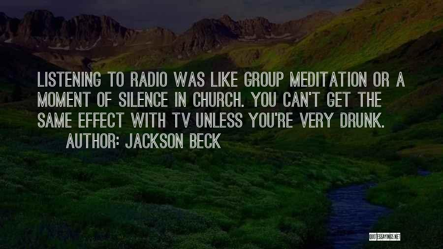 Moment Of Silence Quotes By Jackson Beck