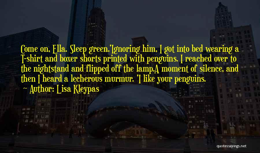 Moment Of Silence Quotes By Lisa Kleypas