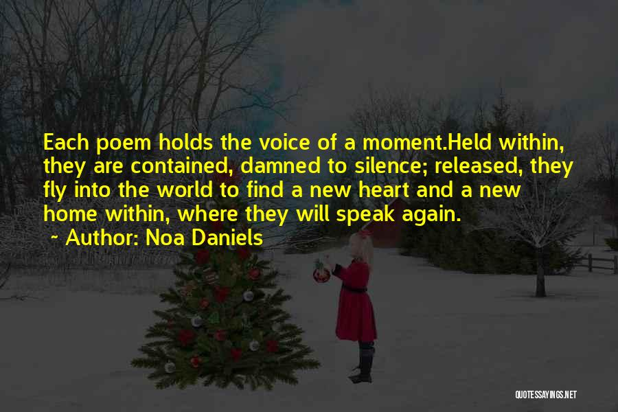 Moment Of Silence Quotes By Noa Daniels