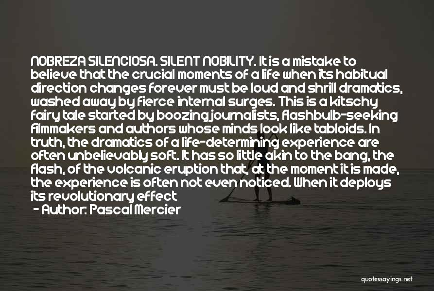 Moment Of Silence Quotes By Pascal Mercier
