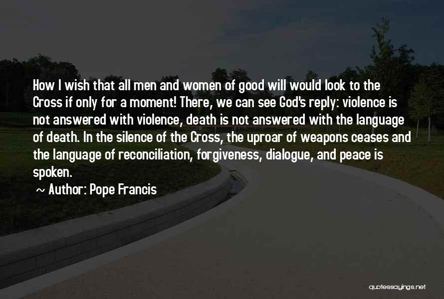 Moment Of Silence Quotes By Pope Francis